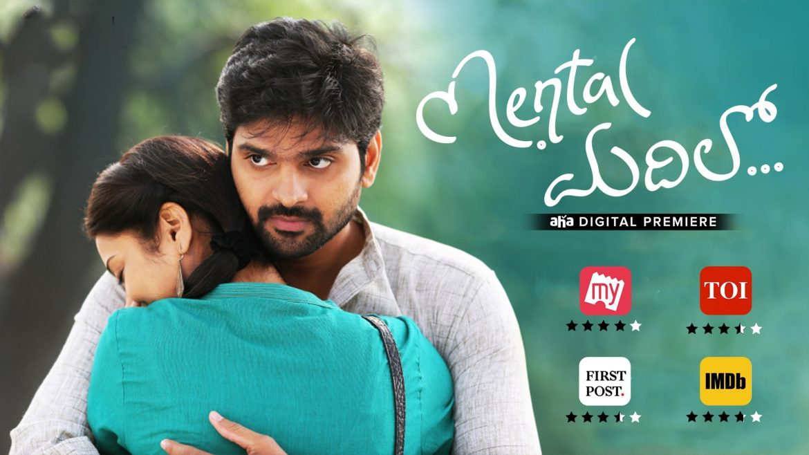 "Top Reasons why to watch the ""Mental Madhilo"" movie online..?"